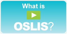 Click here to access the OSLIS overview video