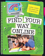 Click here to view the eBook titled Find Your Way Online