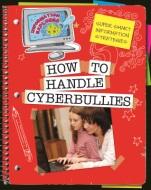 How to Handle Cyberbullies