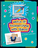 Click here to view the eBook titled Watch It! Researching with Videos